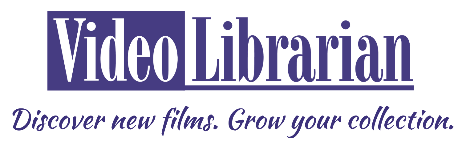 Video Librarian | Film and Documentary Reviews for Librarians & Educators